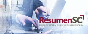ResumenSC 2018 - Resumen Técnico de la Superintendencia de Competencia